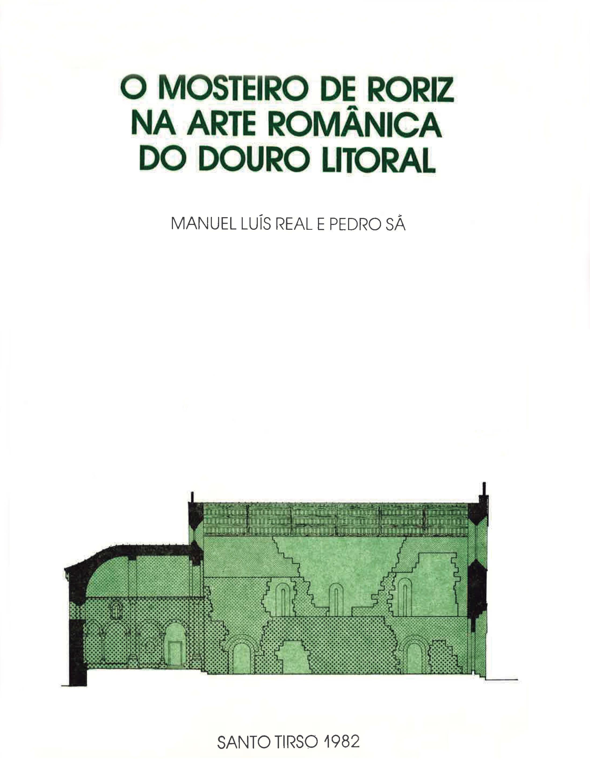 O Mosteiro de Roriz na Arte Românica do Douro Litoral