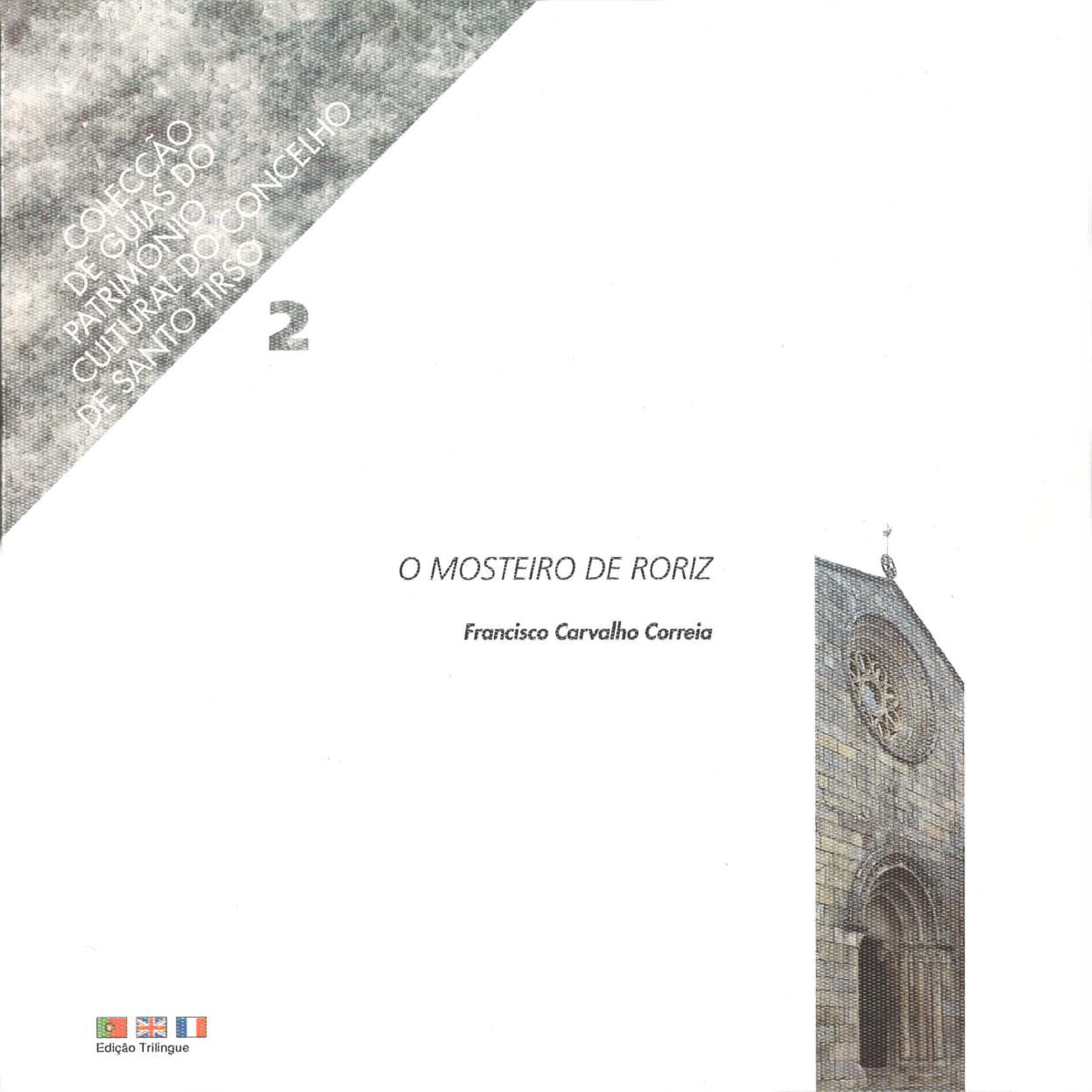 O Mosteiro de Roriz – Colecção de guias do património do concelho de Santo Tirso