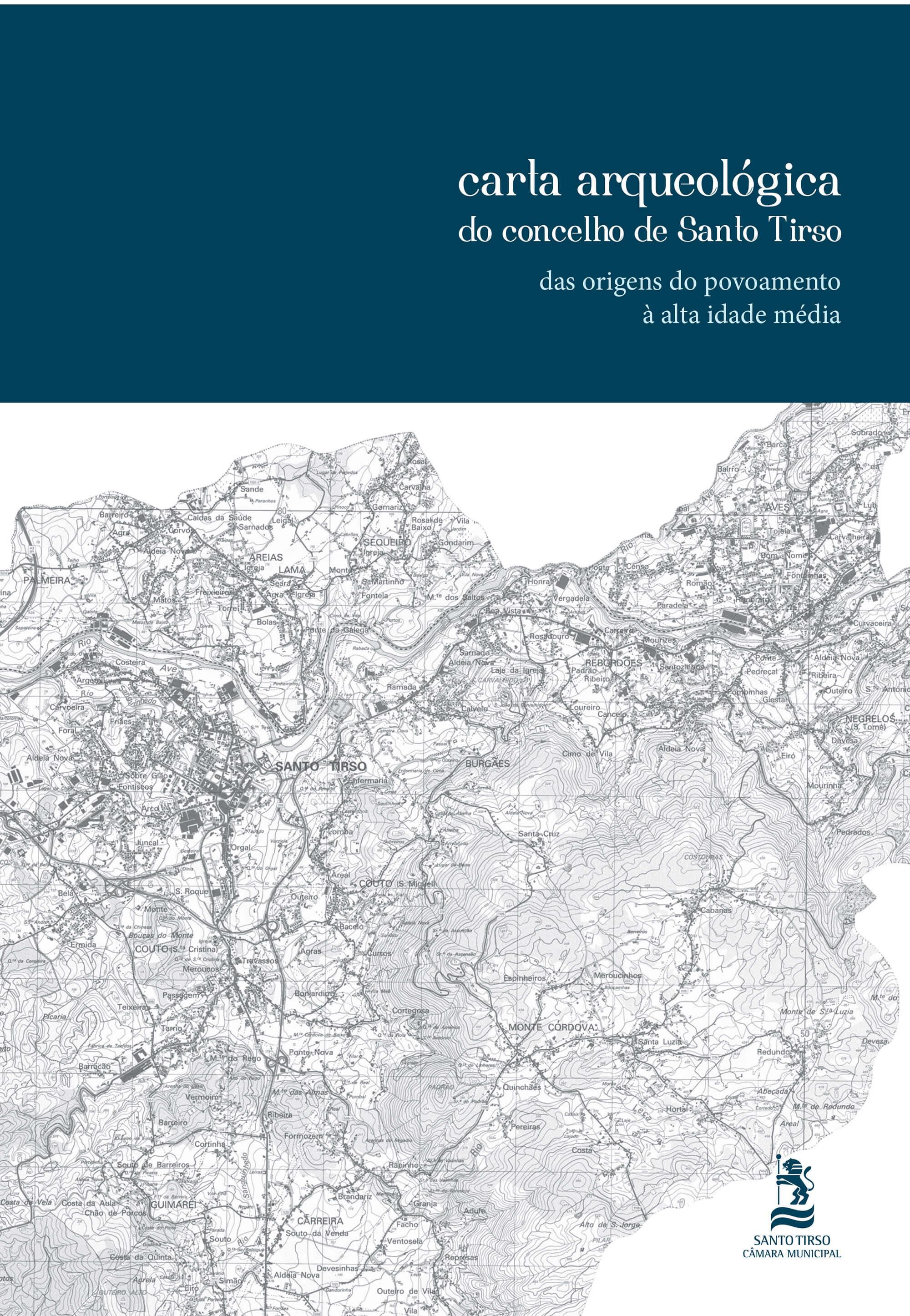 Carta Arqueológica do concelho de Santo Tirso